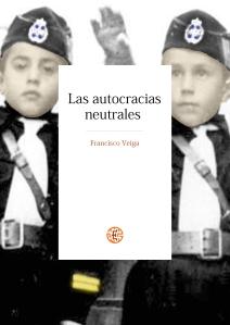 Las autocracias neutrales