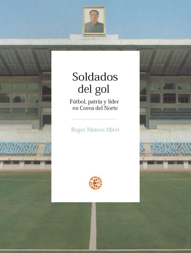 Mateos_Soldados del gol 10